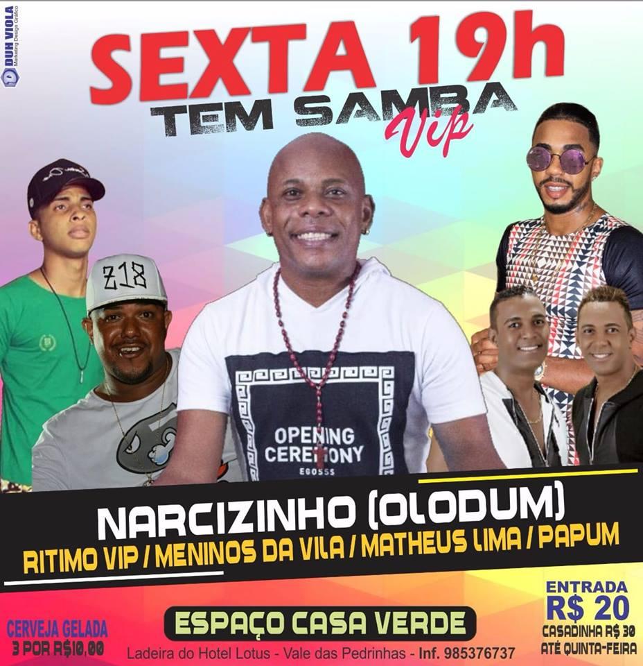 Photo of Samba Vip com as atrações Narcizinho do Olodum , Pá Pum, Ritimo Vip, Matheus Lima e Meninos da Vila na Casa Verde