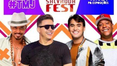 Photo of Salvador Fest confirma Safadão, Tayrone, Psirico e Lambasaia