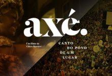 Photo of Filme 'Axé – Canto do Povo de Um Lugar' estreia hoje na Netflix